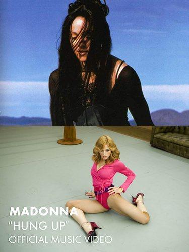 Madonna - Nothing Really Matters (Arriba) / Madonna - Hung Up (Abajo)