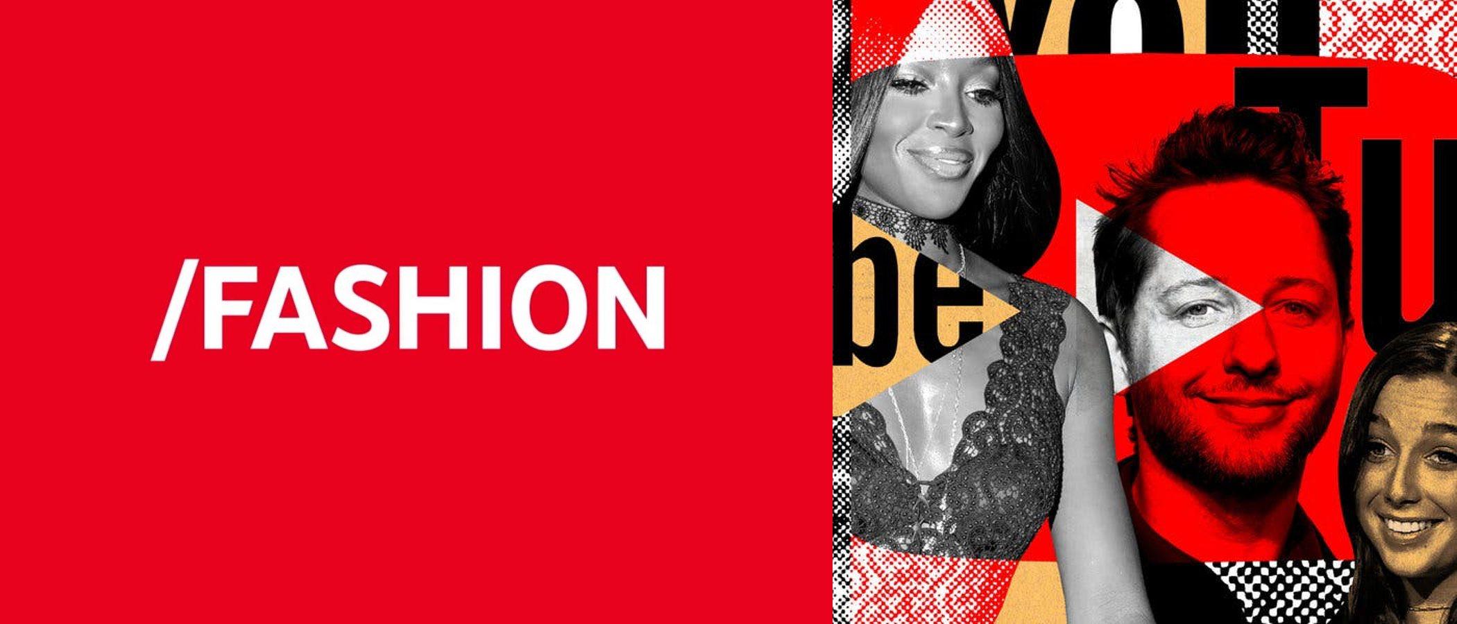 Youtube crea 'Fashion', un canal con contenido exclusivo sobre moda, belleza, influencers, desfiles...